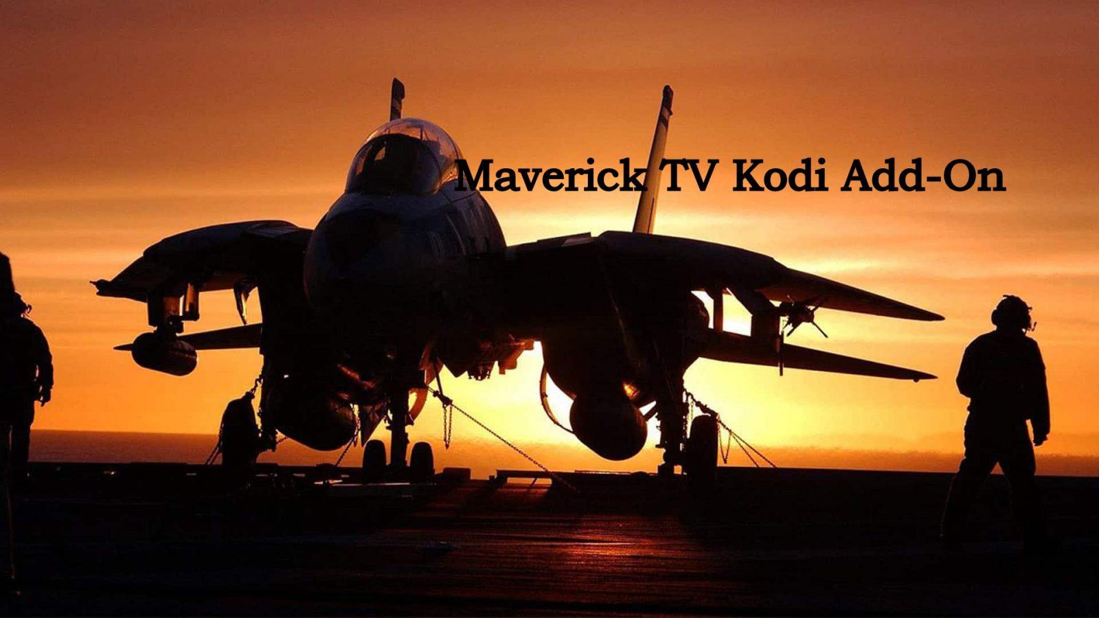 Maverick TV Kodi Addon - Installation Guide with Screenshots and FAQs