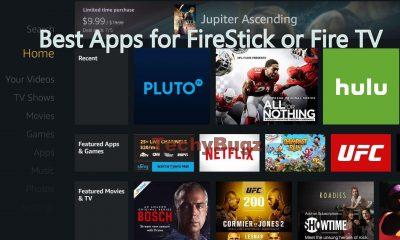 Best Apps for FireStick or Fire TV (2021)