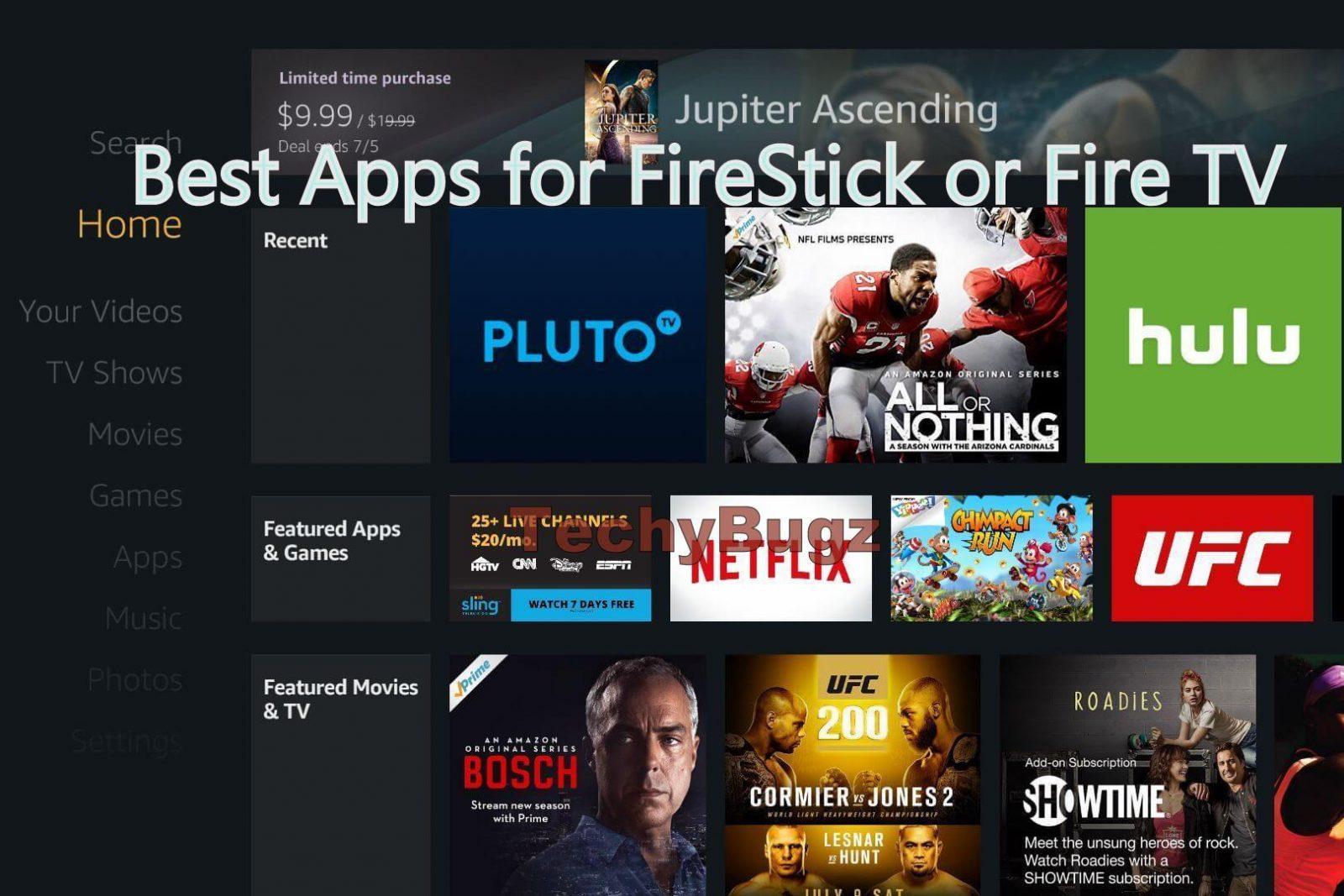 Best Apps for FireStick or Fire TV (2019) - Techy Bugz
