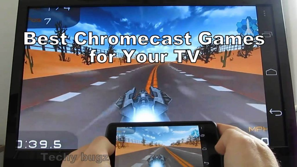 11 Best Chromecast Games for Your TV | How to Play Chromecast Games - Techy Bugz