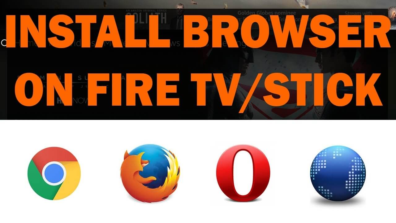 How To Install Browser On Fire TV or Fire TV Stick - Techy Bugz