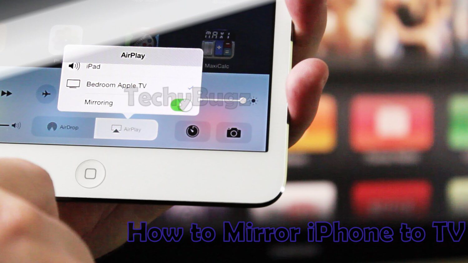How to Mirror iPhone to TV | Connect your iPhone to Smart TV - Techy