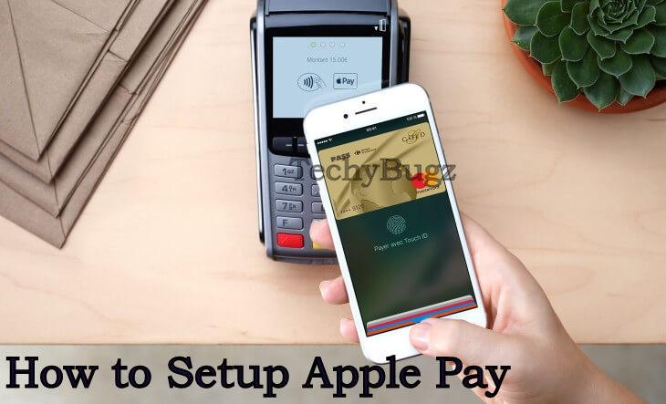 How to Setup Apple Pay