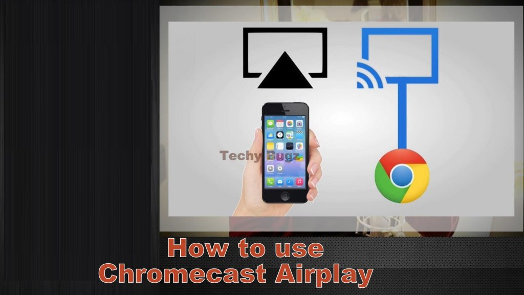 How to Use AirPlay on Chromecast | Chromecast Airplay Mirroring