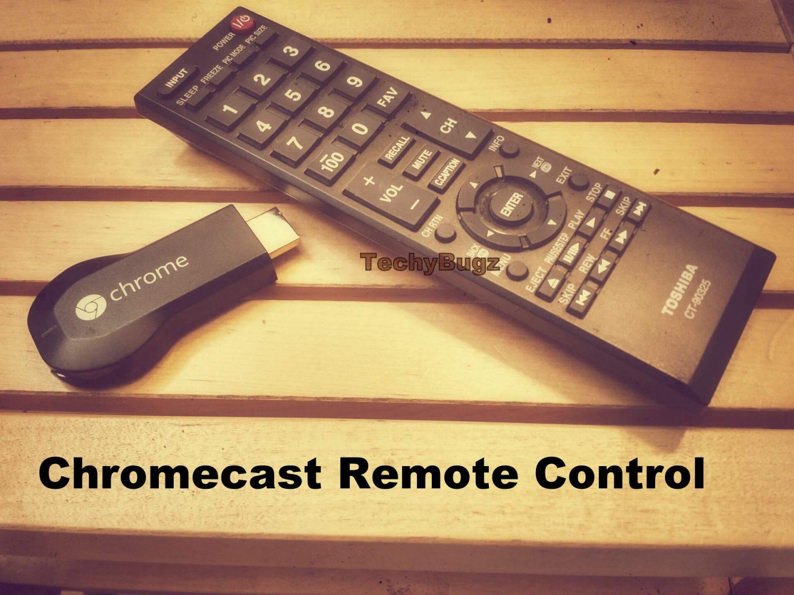 Chromecast Remote Control
