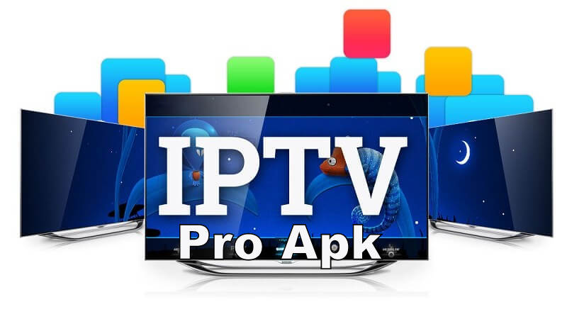 IPTV Pro Apk for Android Devices - Features and Installation