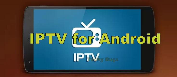 IPTV for Android