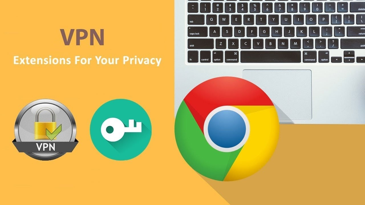 VPN for Chrome | How to Setup and Use VPN on Google Chrome ...