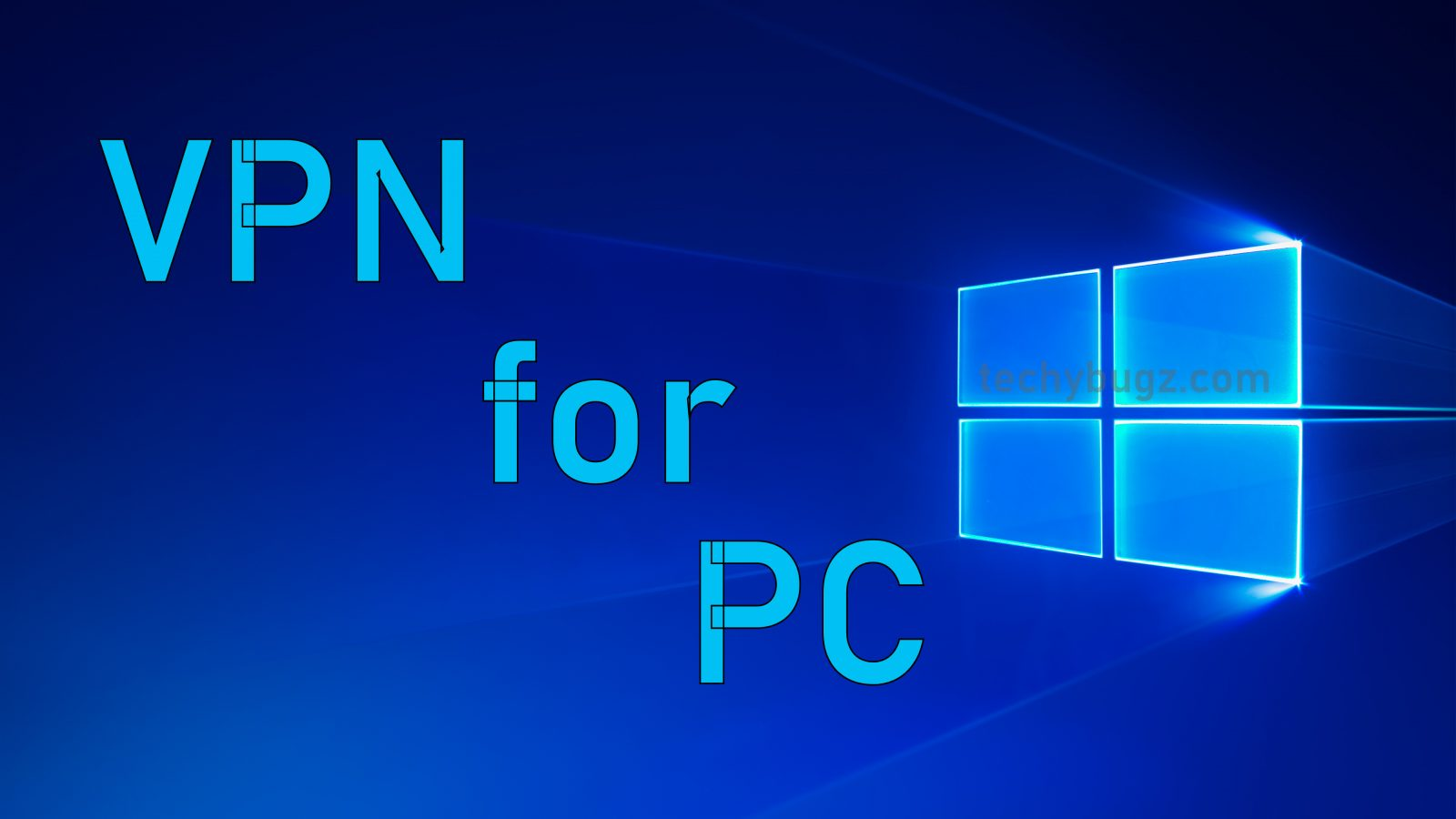 VPN for PC