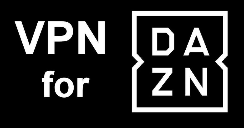 VPN for DAZN