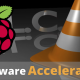 Raspberry Pi VLC