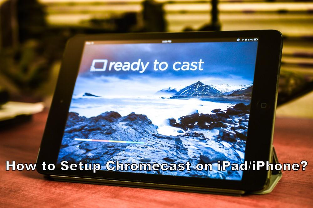 cast iptv to chromecast iphone