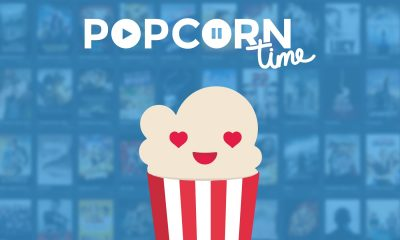 What is Popcorn Time? Everything You Need to Know About Popcorn Time