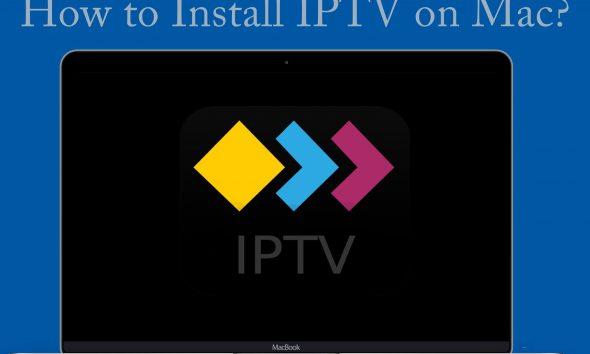 IPTV on Mac