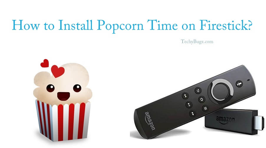 Popcorn Time on FireStick