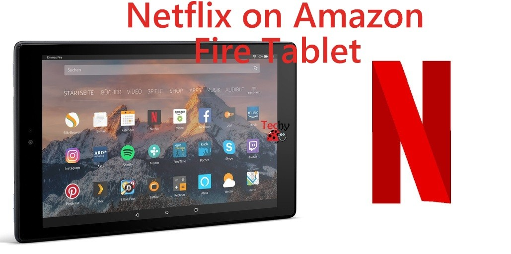 Netflix on Amazon Fire Tablet