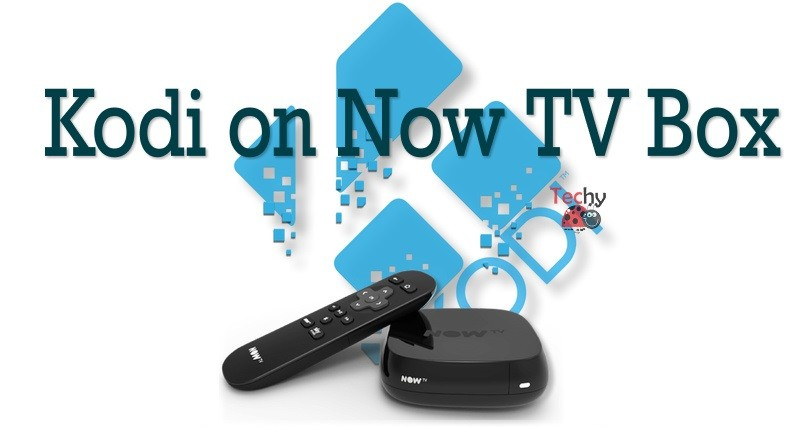 Kodi on Now TV Box